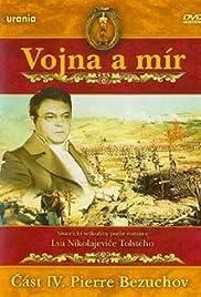 Voyna i mir IV: Pierre Bezukhov Poster
