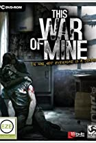 Image of This War of Mine