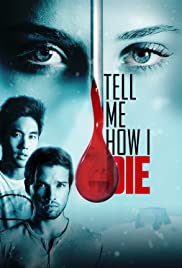 Tell Me How I Die Película Completa HD 720p [MEGA] [LATINO]