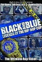 Image of Black and Blue: Legends of the Hip-Hop Cop
