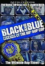 Black and Blue: Legends of the Hip-Hop Cop