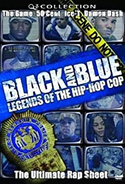 Black and Blue: Legends of the Hip-Hop Cop Poster