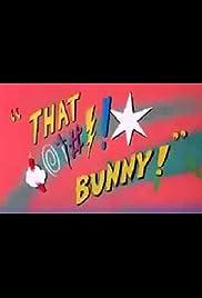 (Blooper) Bunny! Poster