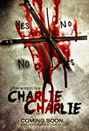 Charlie Charlie (2017) Poster - Movie Forum, Cast, Reviews
