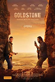 Goldstone (2016) Poster - Movie Forum, Cast, Reviews