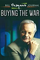 Image of Bill Moyers' Journal: Buying the War