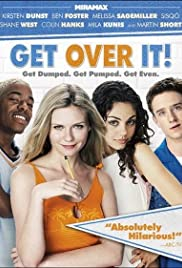 Get Over It (2001) Poster - Movie Forum, Cast, Reviews