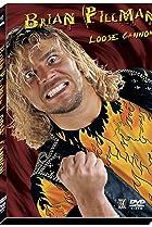 Image of Brian Pillman: Loose Cannon