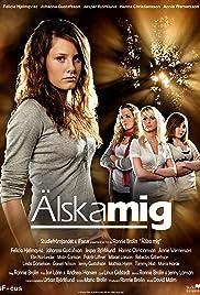 Älska mig(2008) Poster - Movie Forum, Cast, Reviews