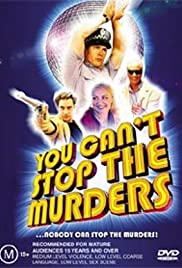 You Can't Stop the Murders (2003) Poster - Movie Forum, Cast, Reviews