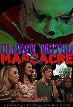 Clown Motel Massacre