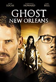 Ghost of New Orleans(2011) Poster - Movie Forum, Cast, Reviews