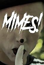 Mimes!