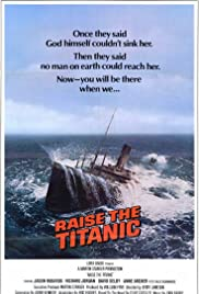Raise the Titanic (1980) Poster - Movie Forum, Cast, Reviews