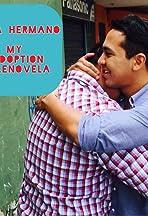 Hola Hermano: My Adoption Telenovela