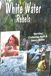 White Water Rebels Poster