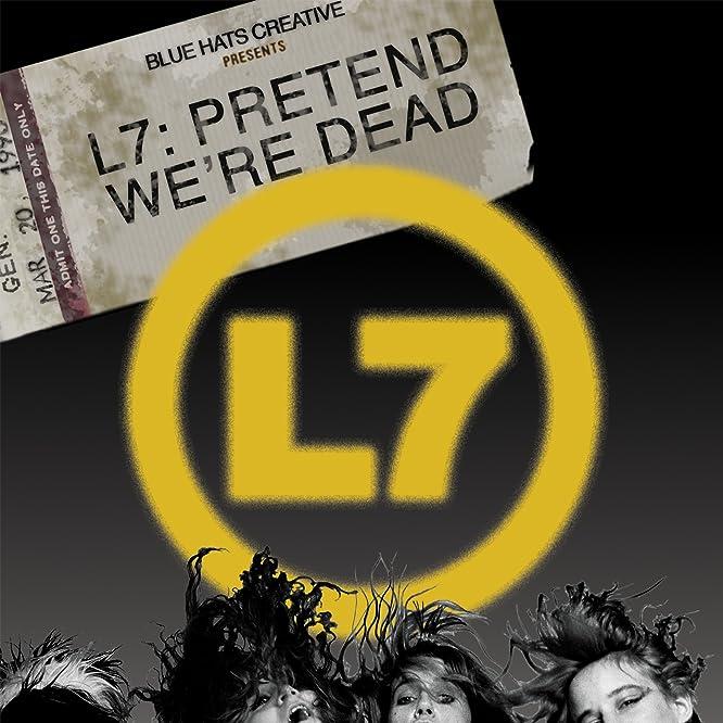 Jennifer Finch, Demetra Plakas, and Donita Sparks in L7: Pretend We're Dead (2016)