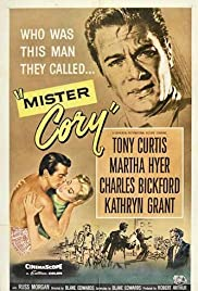 Mister Cory (1957) Poster - Movie Forum, Cast, Reviews