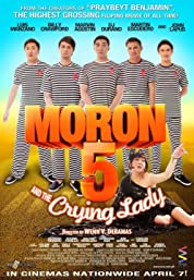 Moron 5 and the Crying Lady poster