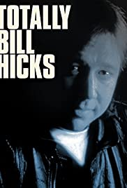 Totally Bill Hicks (1994) Poster - Movie Forum, Cast, Reviews