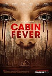 Cabin Fever (2016) Poster - Movie Forum, Cast, Reviews