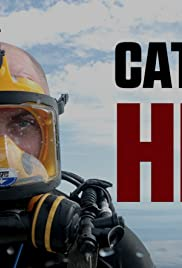 Catching Hell Poster - TV Show Forum, Cast, Reviews