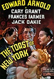 The Toast of New York (1937) Poster - Movie Forum, Cast, Reviews