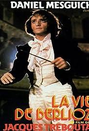 La vie de Berlioz Poster