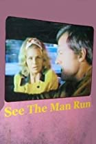 Image of See the Man Run