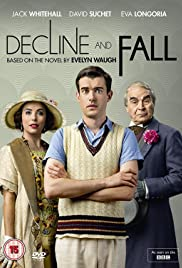 Decline and Fall Poster - TV Show Forum, Cast, Reviews