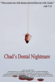 Chad's Dental Nightmare Poster