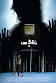 Let the Right One In(2008) Poster - Movie Forum, Cast, Reviews