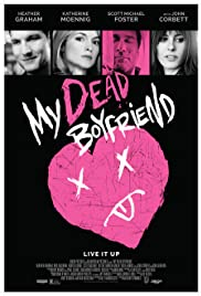 My Dead Boyfriend (2016) Poster - Movie Forum, Cast, Reviews