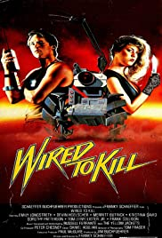 Wired to Kill Poster