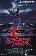 Night Train to Terror(2017)
