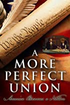 Image of A More Perfect Union: America Becomes a Nation