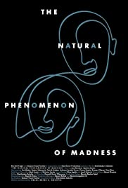 The Natural Phenomenon of Madness Poster