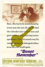 Sweet November(1968) Poster - Movie Forum, Cast, Reviews