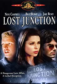 Lost Junction(2003) Poster - Movie Forum, Cast, Reviews