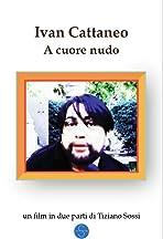 Ivan Cattaneo: A Cuore Nudo
