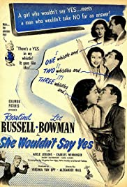 She Wouldn't Say Yes (1945) Poster - Movie Forum, Cast, Reviews