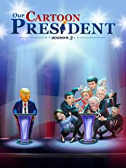 Our Cartoon President - Season 1 (2018) poster
