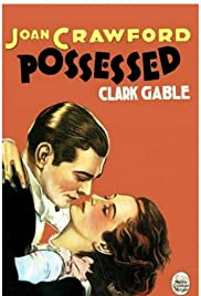 Possessed(1931) Poster - Movie Forum, Cast, Reviews