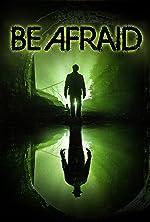 Be Afraid(2017)