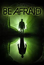 Be Afraid Legendado