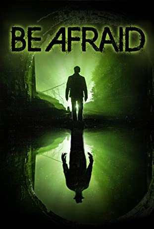 Be Afraid (2017)