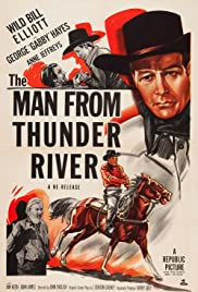 The Man from Thunder River Poster