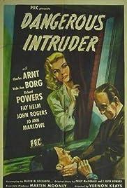 Dangerous Intruder Poster