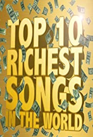 The Richest Songs in the World Poster