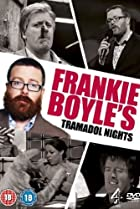 Image of Frankie Boyle's Tramadol Nights
